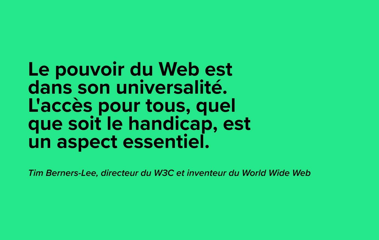 citation de Tim Berners-Lee sur l'accessibilité web